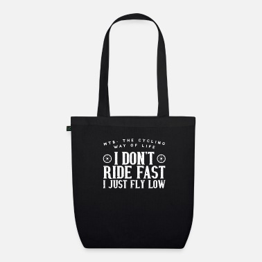Just Fly Cool I Do not Ride Fast. I Just Fly Low - Borsa di stoffa ecologica