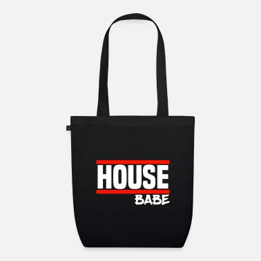 House House Musik House Party House Babe - Bio Stoffbeutel