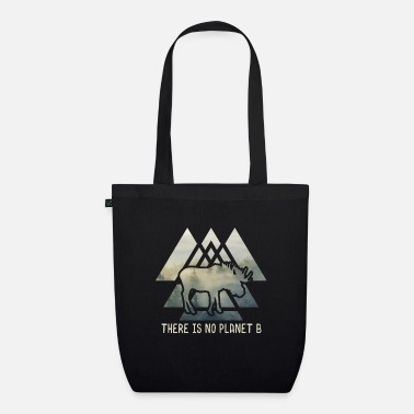 B There is no planet B - NO PLANET B - Organic Tote Bag