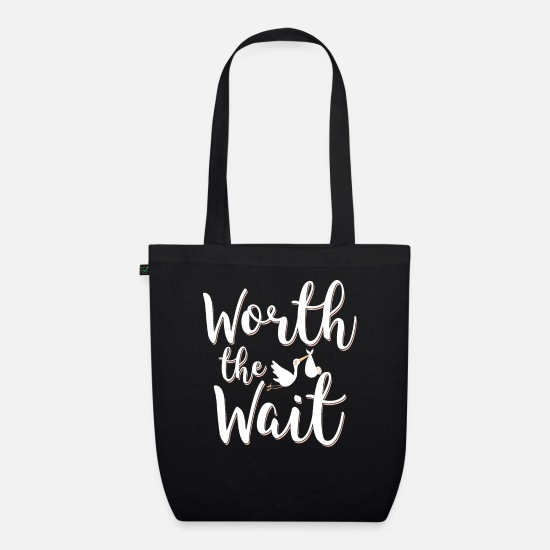 Wait Bags & Backpacks - Worth the wait - Organic Tote Bag black