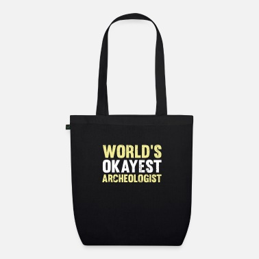 Archaeologist archaeologist - Organic Tote Bag