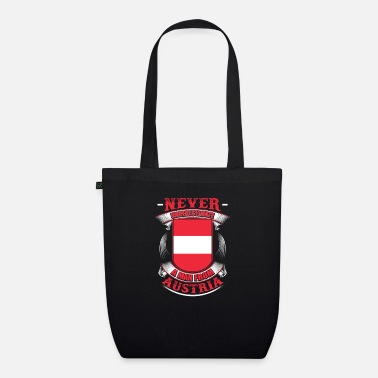Austrian Heritage Never underestimate an Austrian - Organic Tote Bag
