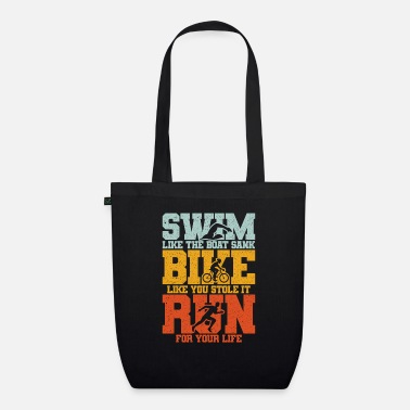 Swim Bike Run Triathlon Swim Bike Run Swim Bike Run - Organic Tote Bag