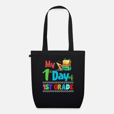 1st My 1st Day Of 1st Grade Gifts For 1st Graders And - Organic Tote Bag