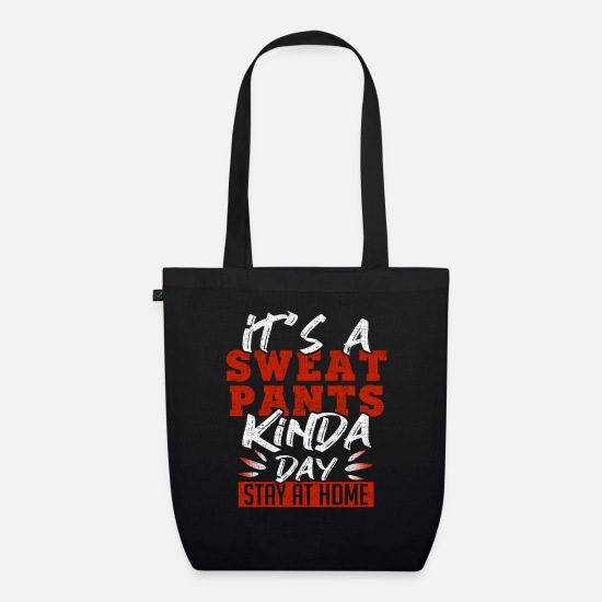 Gift Idea Bags & Backpacks - Sweatpants day - Organic Tote Bag black