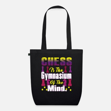 Gymnasium Chess Is The Gymnasium Of The Mind - Organic Tote Bag