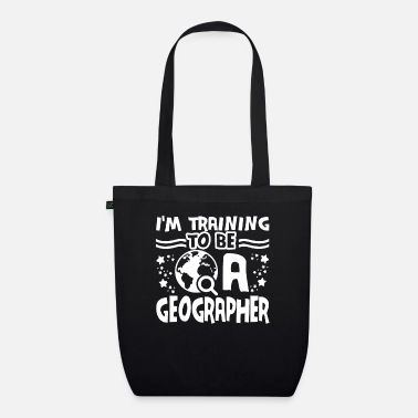 Geographic Geographer Training To Be A Geographer - Organic Tote Bag