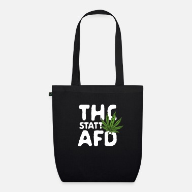 THC instead of AFD - Organic Tote Bag