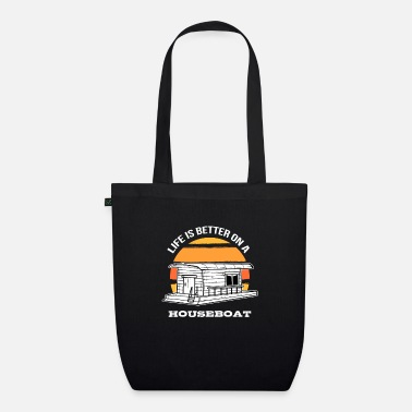 Cruise Crew Life Is Better On A Houseboat Boating Captain Gift - Organic Tote Bag