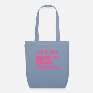 Hippie It Is My 93th Birthday - Organic Tote Bag
