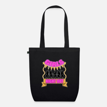 Girls Night Out Girls Night Out - Organic Tote Bag