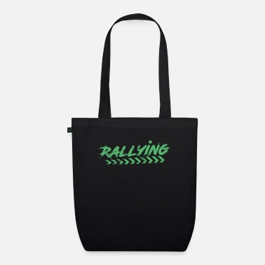 Rally Rally Rally Car Rallies Rally Rally - Organic Tote Bag