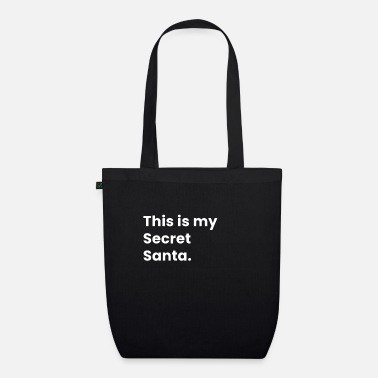 This is my secret santa - Organic Tote Bag