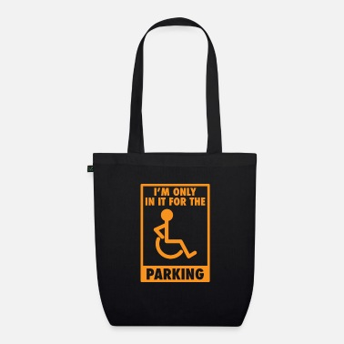 Car Parking Funny Sarcasm Street Parking - Organic Tote Bag
