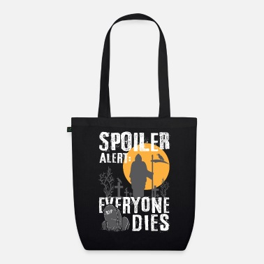 Spoiler Alert Everyone Spoiler Alert: Everyone This - Gamer Halloween Fan - Organic Tote Bag