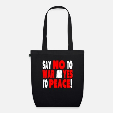 No War Peace and No War - Borsa di stoffa ecologica