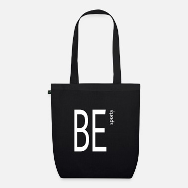 Sporty Be sporty - Organic Tote Bag
