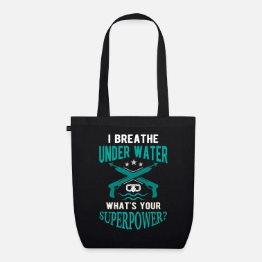 Happiness I breathe underwater what's your superpower? - Sac en tissu bio