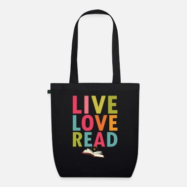 I Cannot Teach Live Love Read - Organic Tote Bag