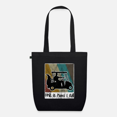 Mobile This is how i roll - Golfcart Retro Golfer Golf - Organic Tote Bag