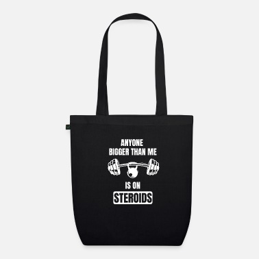 Anabolic Steroids Steroids Say Fitness Anabolics Natural Gym - Organic Tote Bag