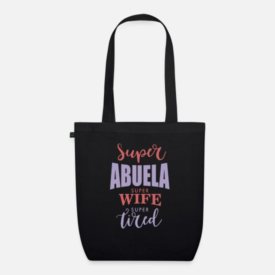 Mamaw Bags & Backpacks - Super Abuela - Organic Tote Bag black