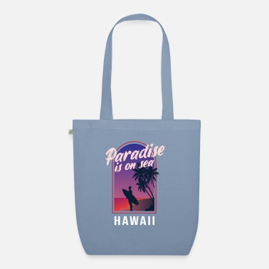 Hawaii Paradise is on the Sea Hawaii Summer Holiday - Organic Tote Bag