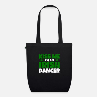 Irish Dancing Irish Dancing Dancing Ireland Irish Dance Kiss - Borsa di stoffa ecologica
