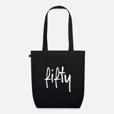 Fifty 50 fifty birthday gift number fifty - Organic Tote Bag