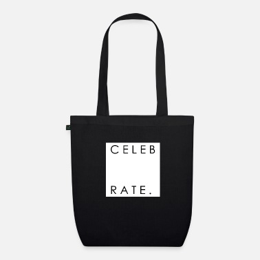 Celebrities Celebrate - Organic Tote Bag