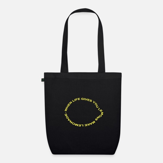 Quotes Bags & Backpacks - when life gives you lemons make lemonade - Organic Tote Bag black