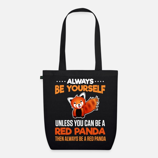 Panda Bags & Backpacks - Always be yourself - Red Panda - Organic Tote Bag black