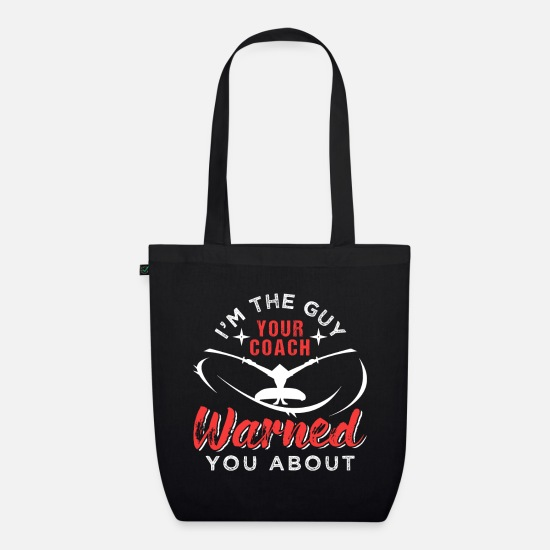Ninja Bags & Backpacks - Ninjutsu I'm The Guy Your Coach Warned You About - Organic Tote Bag black