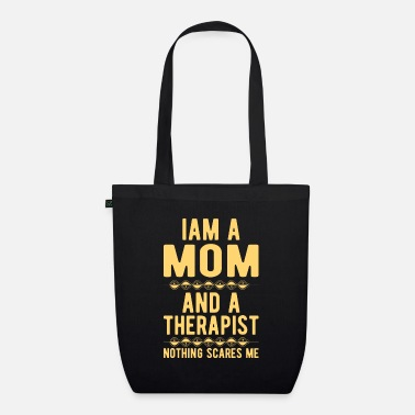 Suicidal Counselor Therapist Mom Therapist: Iam a Mom and a Therapist - Organic Tote Bag