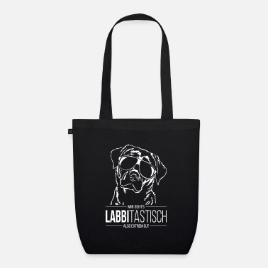 LABBITASTIC Labrador Labbi dogs saying Wilsigns - Organic Tote Bag