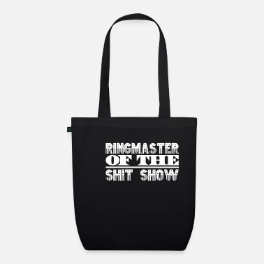 Charade Ringmaster Of Shit Show - Organic Tote Bag