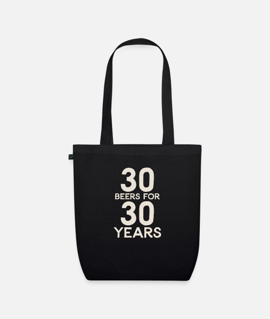 Birthday Bags & Backpacks - 30 Beers For 30 Years - Organic Tote Bag black