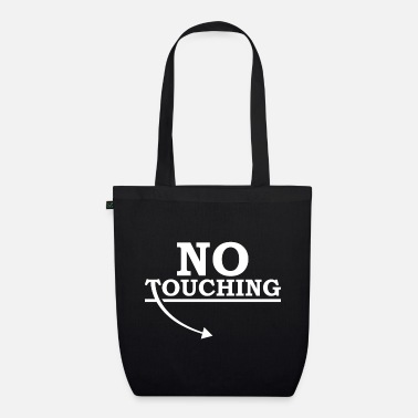 Touch No touching - Organic Tote Bag