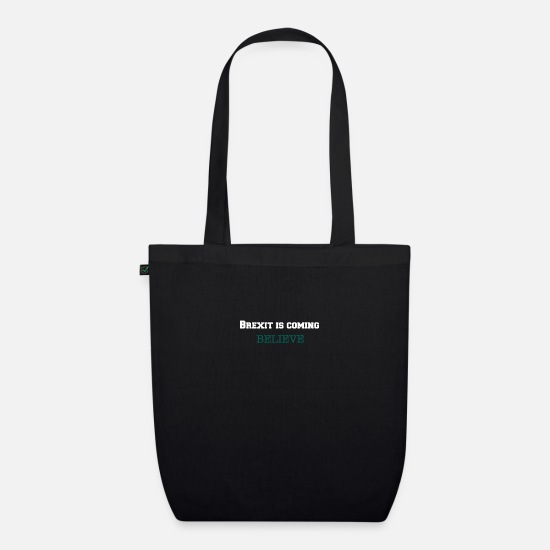 Over Bags & Backpacks - Brexit is coming - Organic Tote Bag black