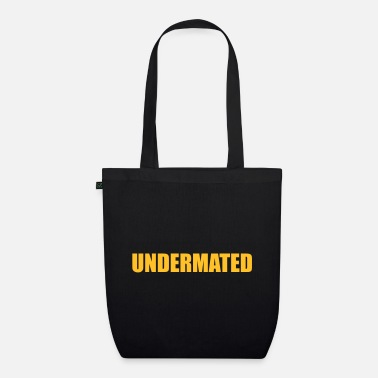Date Funny design UNDERMATED - No hint - Organic Tote Bag