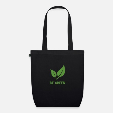 Enviromental Be Green #Vegan - Organic Tote Bag