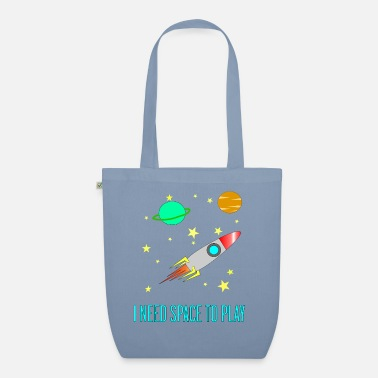 I Need Space To Play, Funny, For Kids, Gift idea, - Organic Tote Bag