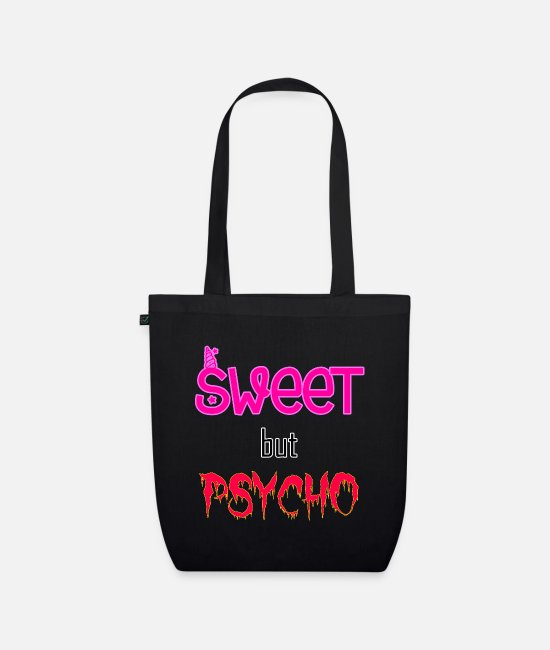 Young Bags & Backpacks - Sweet but psycho - Organic Tote Bag black