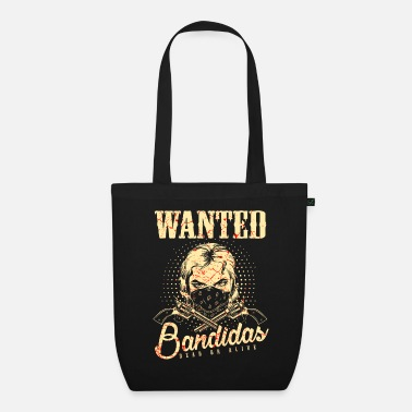 Wanted Wanted Wanted Gangster Wild West Bandidas - Borsa di stoffa ecologica
