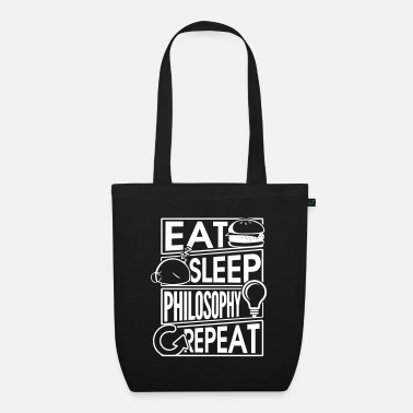 Eat Sleep Philosophy Repeat Gift T-Shirt - Bio stoffentas
