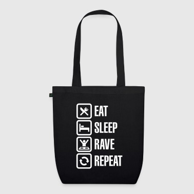 Eat sleep rave repeat - EarthPositive Tote Bag