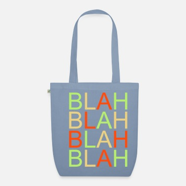 Text Provocation Speeches blah blah - Organic Tote Bag