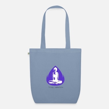 It's all vibration. - Organic Tote Bag