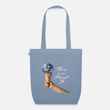 There is no Planet B - Organic Tote Bag