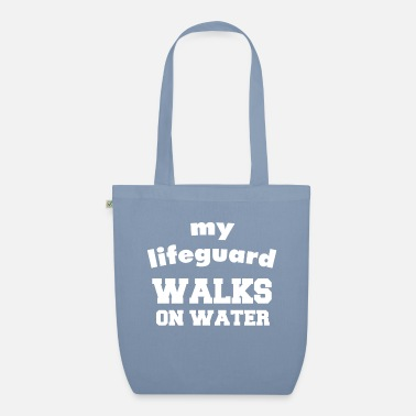 Water Walking My lifeguard walks on water - Organic Tote Bag